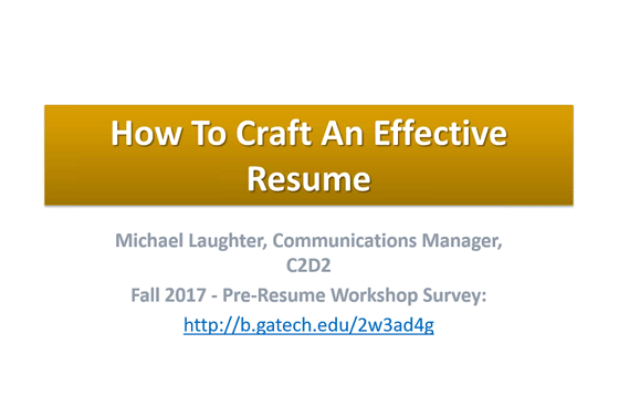 How To Craft An Effective Resume Fall 2017 Webinar
