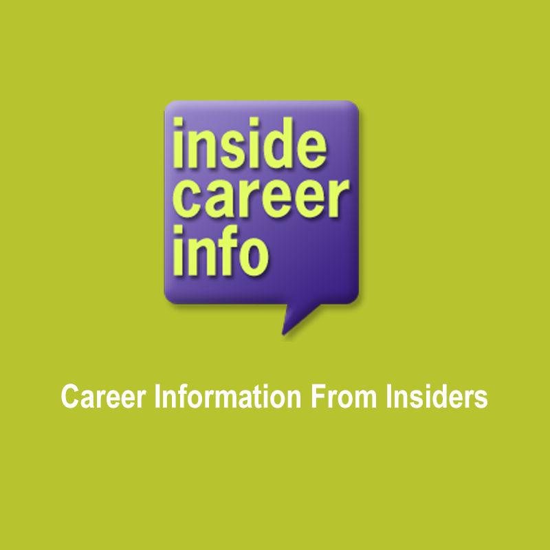 Career Information From Insiders