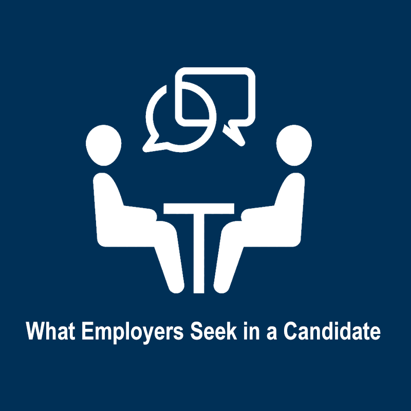 What Employers Seek in a Candidate
